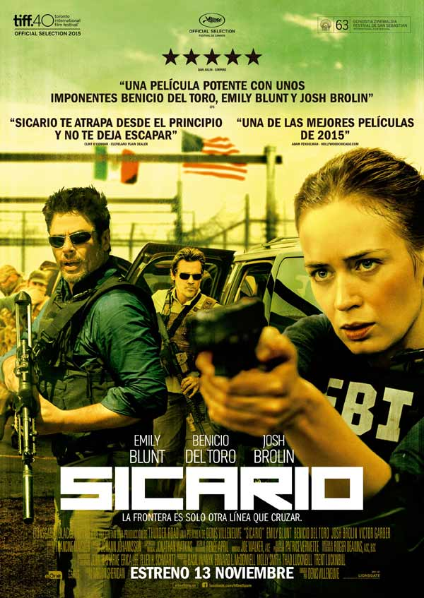 "Cartel español de «Sicario», película distribuida en España por eOne Films Spain © 2015 Black Label Media, Lionsgate y Thunder Road. Todos los derechos reservados. ""Sicario"" Spanish poster, a film distributed in Spain by eOne Films Spain © 2015 Black Label Media, Lionsgate and Thunder Road. All rights reserved."